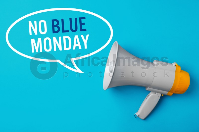 Modern megaphone and phrase No Blue Monday on color background, top view